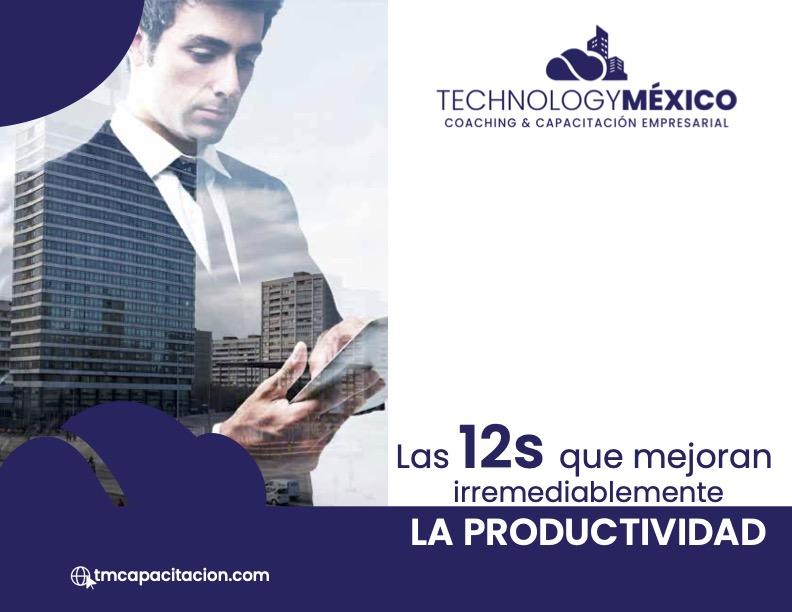 Las 12S para Mejorar EFECTIVAMENTE la Productividad