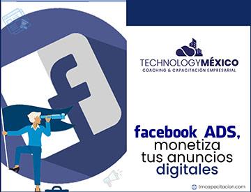 Facebook Ads, Monetiza tus Anuncios Digitales