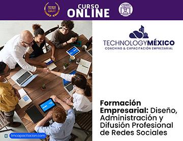 Formación Empresarial: Diseño, Administración y Difusión Profesional de Redes Sociales