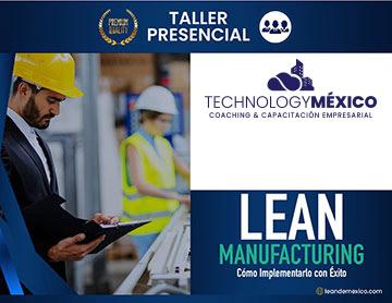LEAN Manufacturing - Cómo Implementarlo con Éxito.