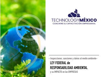 Ley Federal de RESPONSABILIDAD AMBIENTAL y su Impacto en las Empresas