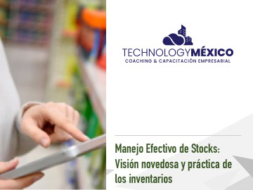 Manejo Efectivo de Stocks: Visión novedosa y práctica de los inventarios