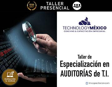 Taller de Especialización en Auditorías de T.I.